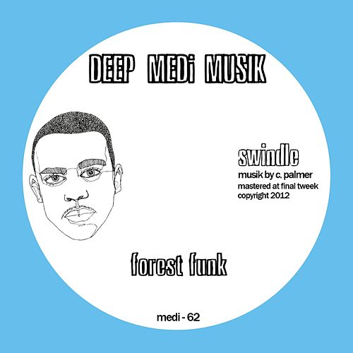 Forrest Funk EP by Swindle