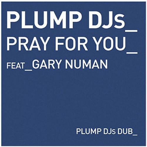 Pray For You by Plump DJs