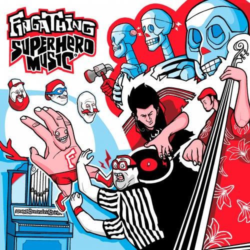 Superhero Music by Fingathing