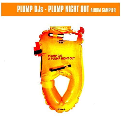 Plump Might Out sampler by Plump DJs