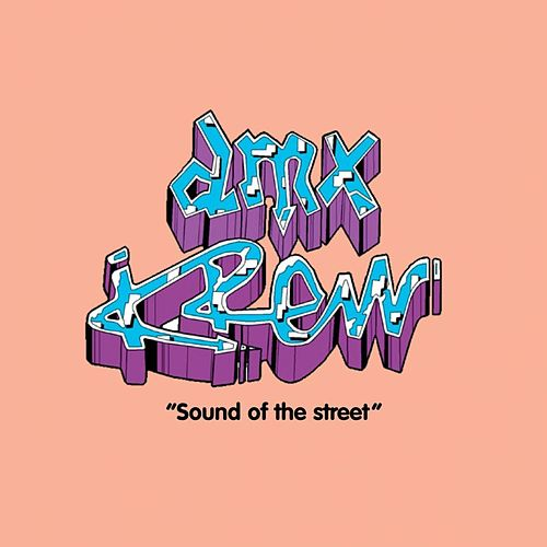 Sound Of The Street von DMX Krew