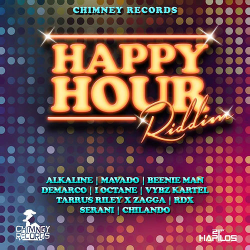 Happy Hour Riddim by Various Artists