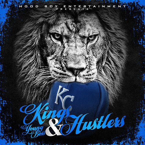 Kings & Hustlers de Young Boss