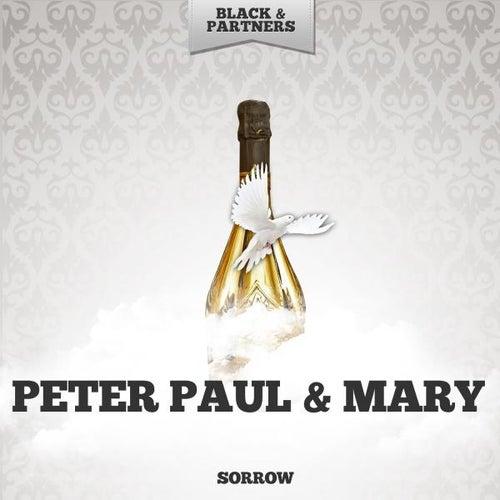 Sorrow de Peter, Paul and Mary
