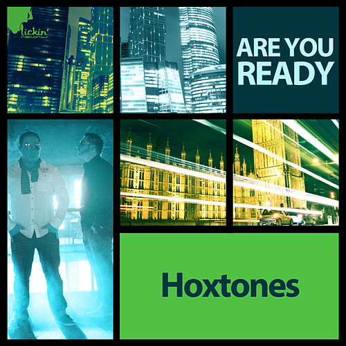 Are You Ready (Remixes) by Hoxtones