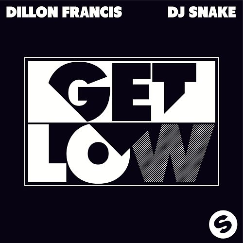 Get Low van Dillon Francis