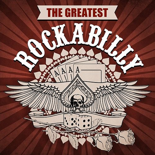 The Greatest Rockabilly de Various Artists