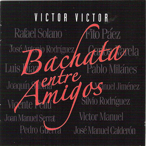 Bachata Entre Amigos de Various Artists