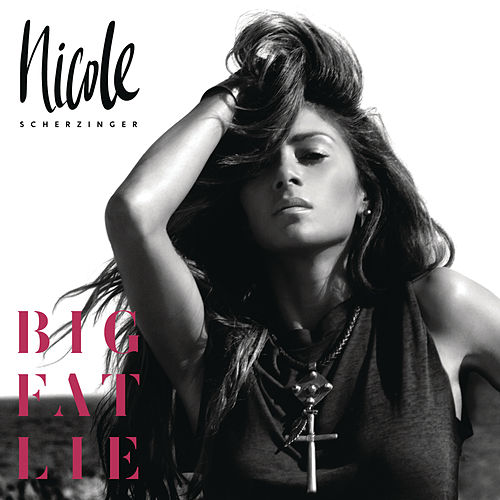 Big Fat Lie (Deluxe) de Nicole Scherzinger