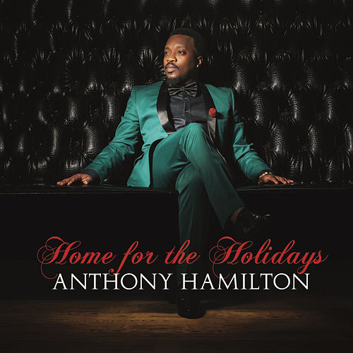 Home For The Holidays de Anthony Hamilton