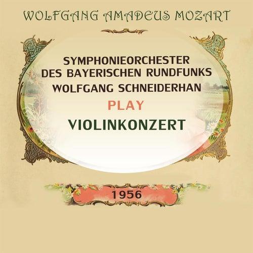 Wolfgang Schneiderhan / Symphonieorchester des Bayerischen Rundfunks play: Wolfgang Amadeus Mozart: Violinkonzert by Wolfgang Schneiderhan