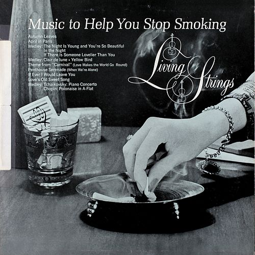 Music to Help You Stop Smoking by Living Strings
