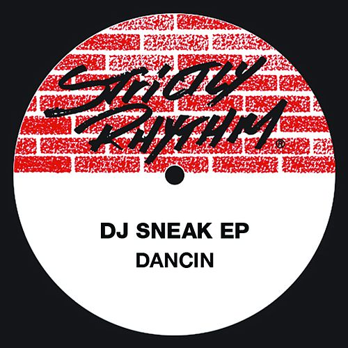 Dancin' Ep by DJ Sneak