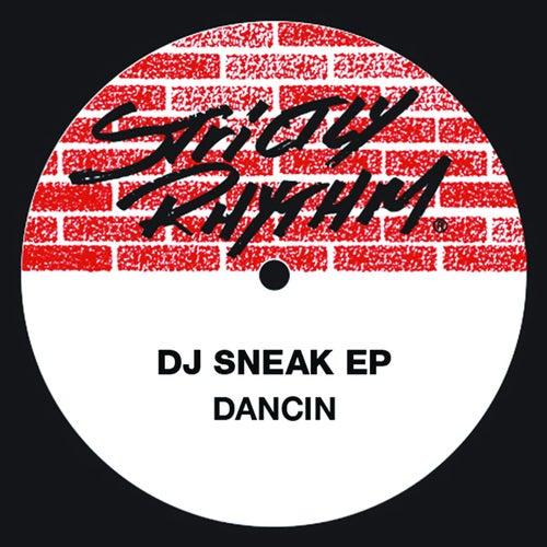 Dancin' Ep by DJ Sneak