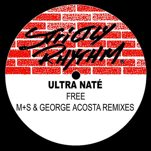 Free (M+S & George Acosta Remixes) by Ultra Nate