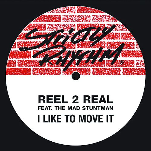 I Like To Move It (feat. The Mad Stuntman) de Reel 2 Real