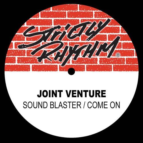 Soundblaster / Come On von Joint Venture