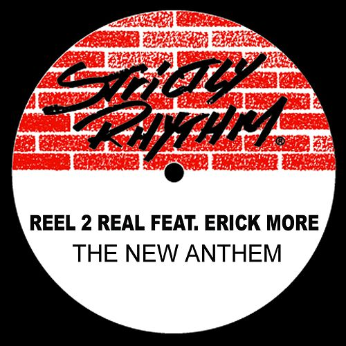 The New Anthem (feat. Erick More) von Reel 2 Real