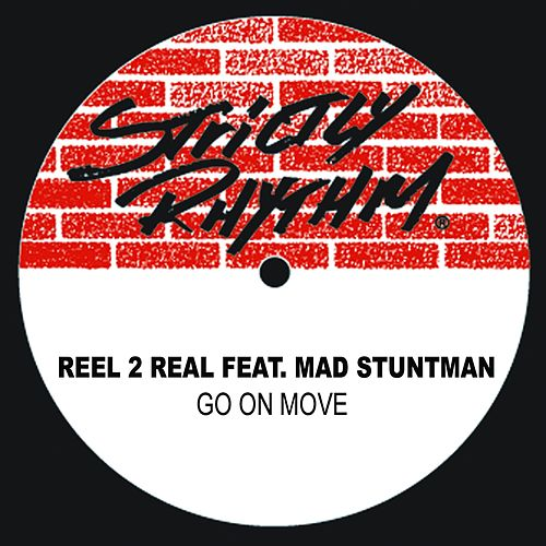 Go On Move (feat. The Mad Stuntman) von Reel 2 Real