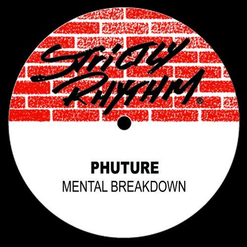 Mental Breakdown von Phuture