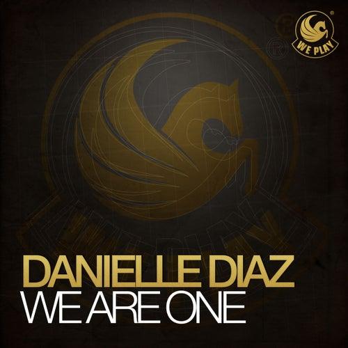 We Are One von Danielle Diaz
