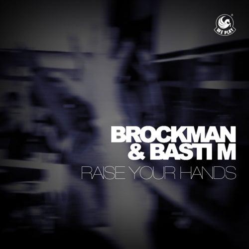 Raise Your Hands von Brockman