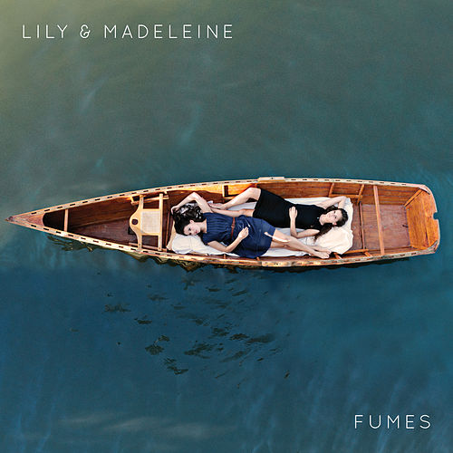 Fumes by Lily & Madeleine