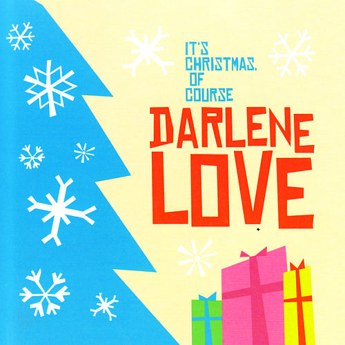 It's Christmas, of Course von Darlene Love