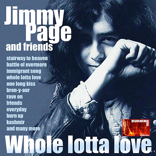 Whole Lotta Love: Jimmy Page and Friends by Various Artists