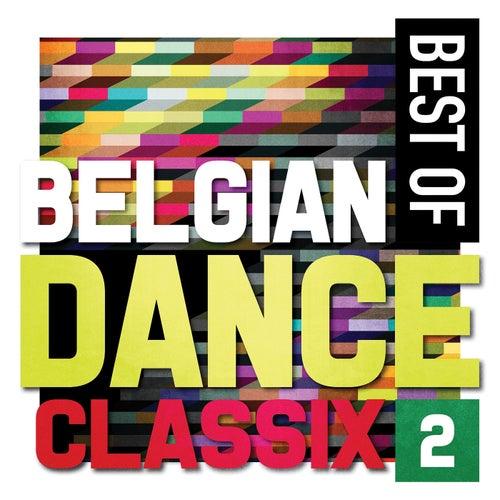 Best of Belgian Dance Classix, Vol. 2 by Various Artists