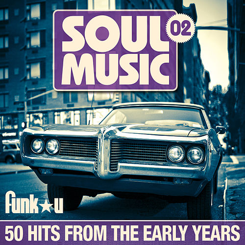 Soul Music 02 - 50 Hits From The Early Years de Various Artists