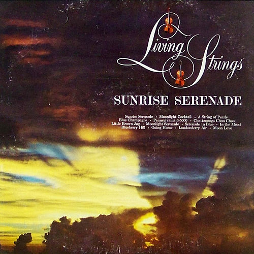 Sunrise Serenade by Living Strings