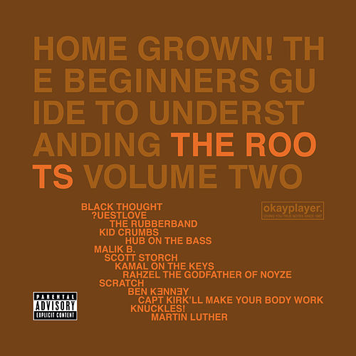 Home Grown! The Beginner's Guide To Understanding The Roots Volume 2 de The Roots
