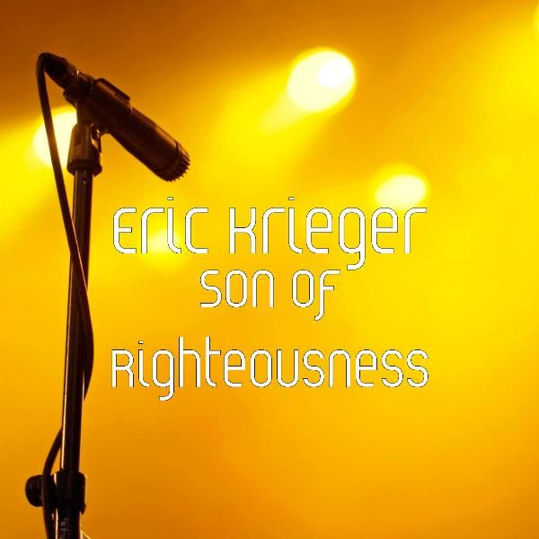 Son of Righteousness by Eric Krieger : Napster