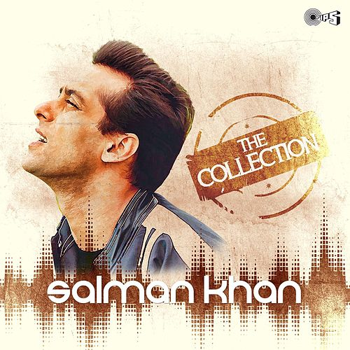 The Collection - Salman Khan by Various Artists