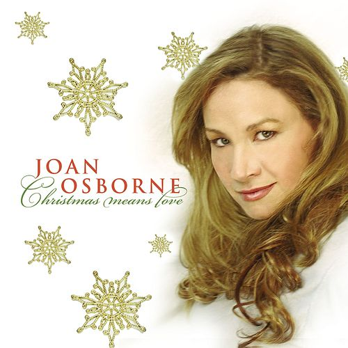 Christmas Means Love de Joan Osborne