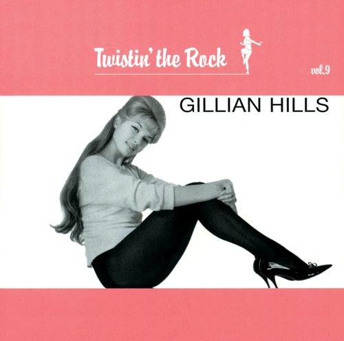Twistin' The Rock, Vol. 9 de Gillian Hills