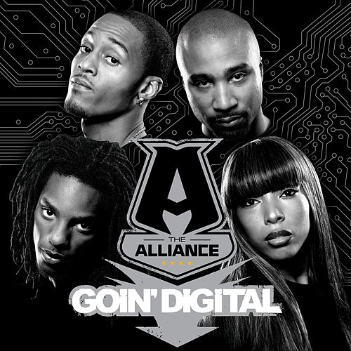 Goin' Digital by The Alliance