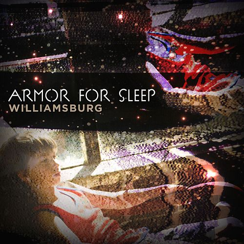 Williamsburg de Armor For Sleep