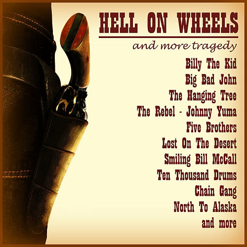 Hell on Wheels, Vol. 1 by Various Artists
