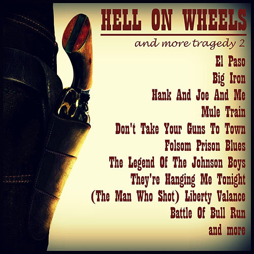 Hell on Wheels, Vol. 2 by Various Artists