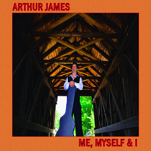 Me, Myself & I by Arthur James