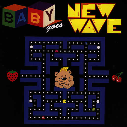 Baby Goes New Wave by The Lullaby Ensemble