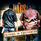 Nothing in Particular by The Lacs