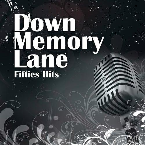 Down Memory Lane: Fifties Hits von Various Artists