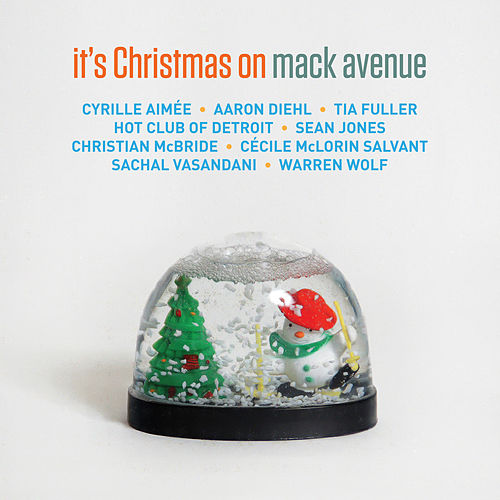 It's Christmas on Mack Avenue von Various Artists