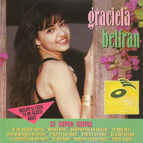 Graciela Beltran 12 Super Exitos de Graciela Beltrán