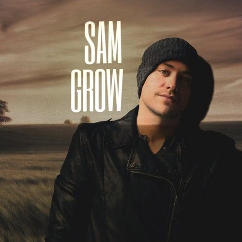 Sam Grow by Sam Grow