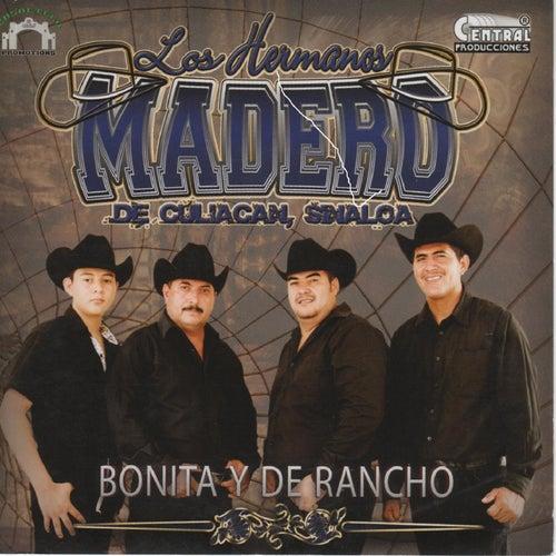 Bonita y de Rancho by Los Hermanos Madero