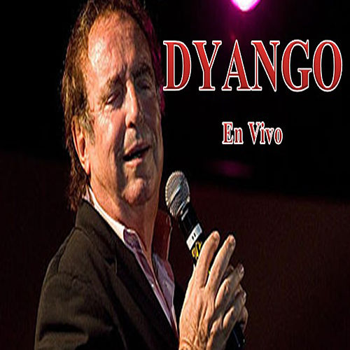 Dyango en Vivo de Dyango